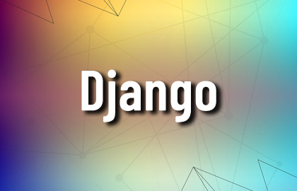 Learn Django, Django Course, Django Online, Django Projects, django rest framework